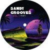 SANDY GROOVES VOL 1 - PART 1