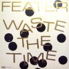 WASTE THE TIME (中古盤)