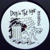 DOG IN THE NIGHT 7  (中古盤)
