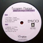 ESCAPISM MUSIQUE - GOES ON VINYL PART 1