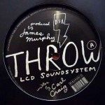 THROW (LCD SOUNDSYSTEM REMIX)