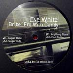 BRIBE EM WITH CANDY EP