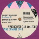 VISIONQUEST CLUB COLLECTION SPRING SUMMER 2011