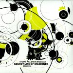 SECRET LIFE OF MACHINES REMIXED