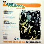 UNDER THE INFLUENCE VOLUME THREE: A COLLECTION OF RARE SOUL & DISCO