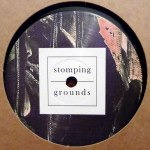 STOMPING GROUNDS 001