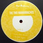 THE TWO MAMARRACHOS EP