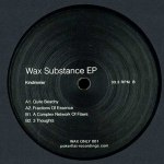 WAX SUBSTANCE EP (VINYL ONLY)