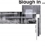 SLOUGH IN ...