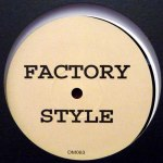 FACTORY STYLE
