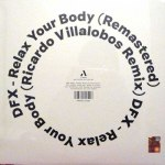 RELAX YOUR BODY  (RICARDO VILLALOBOS REMIX)