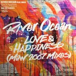 LOVE  & HAPPINESS (YEMAYA Y OCHUN) (MAW 2007 MIXES)