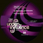 UNDER THE INFLUENCE VOL.6