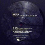 SHAMAN AMONG THE MACHINES EP