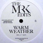 LIVE IN ME / WARM WEATHER (EDITS BY MR. K)