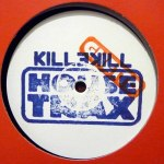 KILLEKILL GHETTO HOUSE TRAX