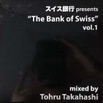 BANK OF SWISS VOL.1