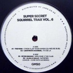 SUPER SECRET SQUIRREL TRAX VOL 6