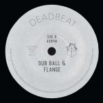 WAIL BALL & CRY / DUB BALL & FLANGE