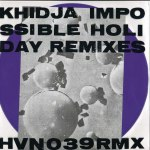 IMPOSSIBLE HOLIDAY REMIXES