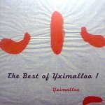 THE BEST OF YXIMALLOO 1
