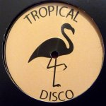 TROPICAL DISCO RECORDS VOL. 8