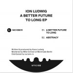 A BETTER FUTURE TO LONG EP