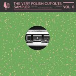 THE VERY POLISH CUT-OUTS VOL. 6