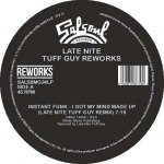 LATE NITE TUFF GUY REWORKS