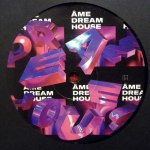 DREAM HOUSE REMIXES (PART I)