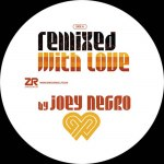 REMIXED WITH LOVE BY JOEY NEGRO – WINTER 2019 SAMPLER