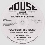 CAN'T STOP THE HOUSE (WHITE VINYL REPRESS)