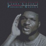 LARRY LEVAN'S CLASSIC WEST END RECORDS REMIXES MADE FAMOUS AT THE LEGENDARY PARADISE GARAGE (WHITE VINYL REPRESS)