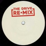THE DRIVE REMIXES