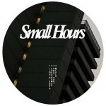 SMALL HOURS 004