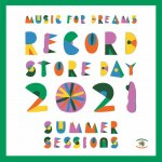 MUSIC FOR DREAMS RECORD STORE DAY 2021 SUMMER SESSIONS