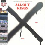 WRITERS ON WAX X - ALL OUT KINGS (OBI)