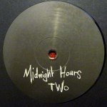 MIDNIGHT HOURS TWO (中古盤)