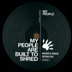 MY PEOPLE - BUILT TO SHRED (中古盤)