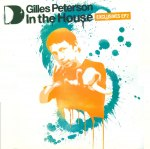 GILLES PETERSON IN THE HOUSE EP 2 (中古盤)