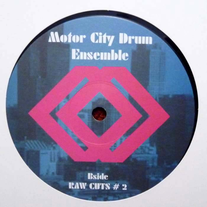 MOTOR CITY DRUM ENSEMBLE RAW CUTS # 1 / RAW CUTS # 2